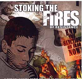 Stoking the Fires of Resistance - A Musical History of the US War on the Iraqi People